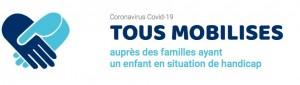 Covid-19___Tous_Mobilisés_auprès_des_familles_ayant_un_enfant_en_situation_de_handicap___-_TOUS_MOBILISES__-2