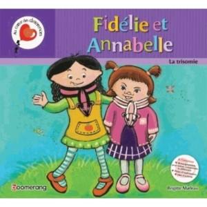 fidelie-et-annabelle-la-trisomie-9782895957478_0